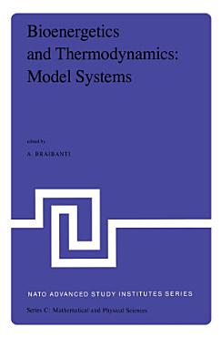 Bioenergetics and Thermodynamics  Model Systems PDF