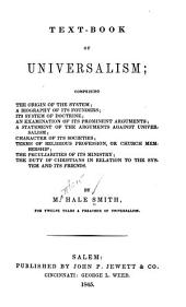 Text-book of Universalism: Comprising the Origin of the System ...