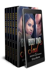 Body and Soul Box Set: BWWM interracial Box Set