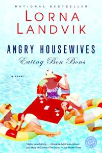 Angry Housewives Eating Bon Bons Book