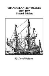 Transatlantic Voyages, 1600-1699