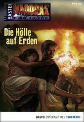 Maddrax - Folge 323: Die Hölle auf Erden