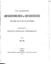 Die böhmischen Landtagsverhandlungen und Landtagsbeschlüsse vom Jahre 1526 an bis auf die Neuzeit: Band 8