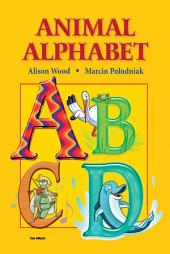 Children's Book: Animal Alphabet from A-Z.: My First Alphabet Book: Learn the Letter,