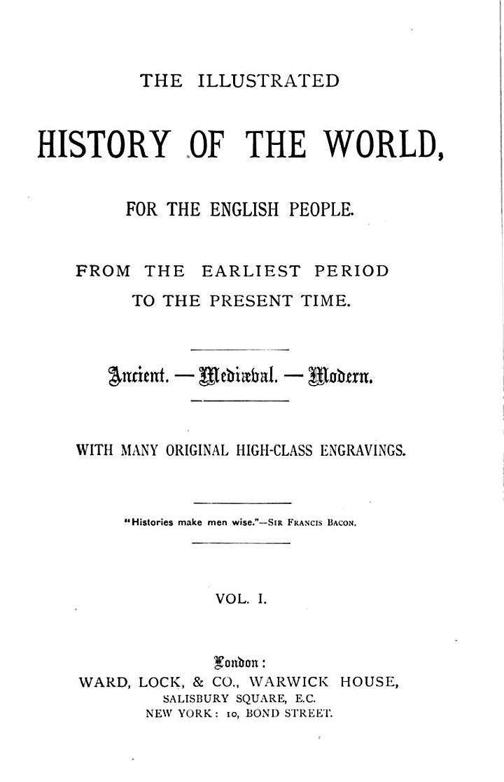 The illustrated history of the world, for the English people