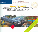 Using Adobe InDesign CS, Photoshop CS, and Illustrator CS