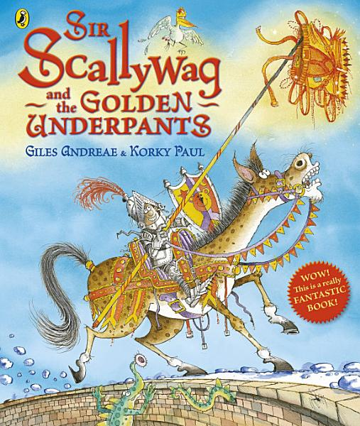 Download Sir Scallywag and the Golden Underpants Book