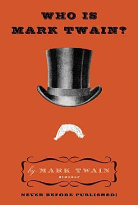 Who Is Mark Twain