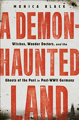 A Demon Haunted Land