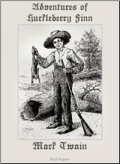 Adventures of Huckleberry Finn: Fully Illustrated Version