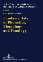 Fundamentals of Phonetics, Phonology and Tonology