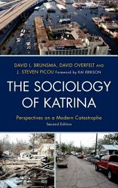 The Sociology of Katrina: Perspectives on a Modern Catastrophe, Edition 2