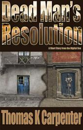 Dead Man's Resolution