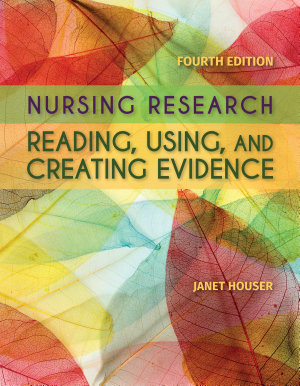 Nursing Research  Reading  Using and Creating Evidence PDF