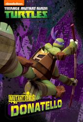 Mutant Origins: Donatello (Teenage Mutant Ninja Turtles)