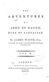 The Adventures of John of Gaunt, Duke of Lancaster: Volume 2