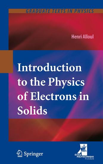 Introduction to the Physics of Electrons in Solids PDF