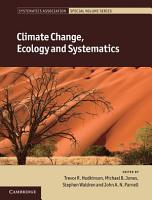 Climate Change  Ecology and Systematics PDF