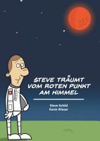 Steve tr  umt vom roten Punkt am Himmel PDF