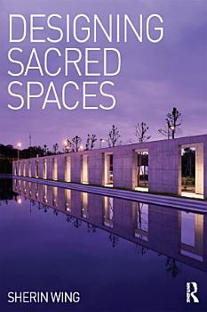 Designing Sacred Spaces PDF