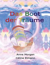 Das Boot Der TrÌ_ume: (German translation of The Sky Dreamer)