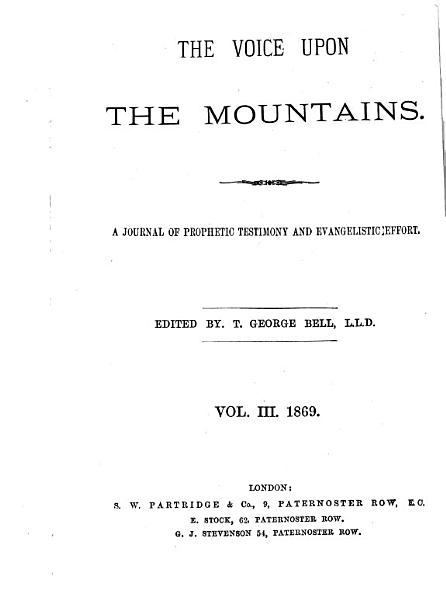 Download The Voice upon the mountains  ed  by T G  Bell  Vol  1  3 Book