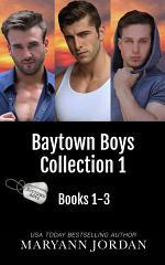 Baytown Boys Box Set Books 1-3