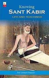 Knowing Sant Kabir