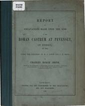 Report on excavations made upon the site of the Roman Castrum at Pevensey, in Sussex, in 1852