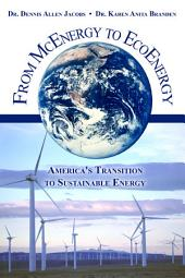 From McEnergy to EcoEnergy: America's Transition to Sustainable Energy