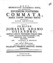 Exercitatio Academica Nova, Qua Ostenditur, Duodecim Postrema Commata, Marci Capite Decimo Sexto Exstantia, Esse Genvina