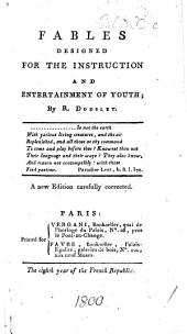 Fables designed for the instruction and entertainment of youth. A new edition carefully corrected