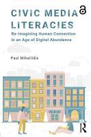 Civic Media Literacies  Open Access  PDF