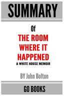 Summary Of The Room Where It Happened PDF
