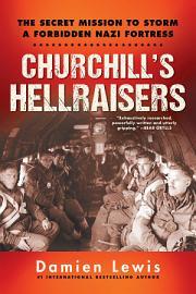Churchill S Hellraisers