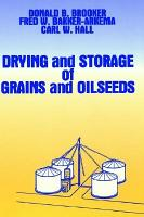 Drying and Storage Of Grains and Oilseeds PDF