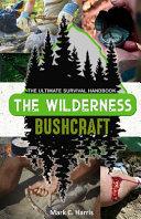 The Wilderness Bushcraft