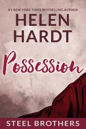 Possession: Steel Brothers Saga #3