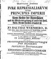 Disputatio Iuridica De Iure Repressaliarum Inter Principes Imperii