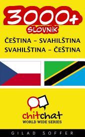 3000+ Čeština - Svahilština Svahilština - Čeština Slovník