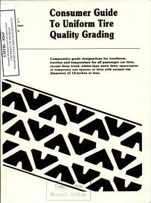 Consumer Guide to Uniform Tire Quality Grading