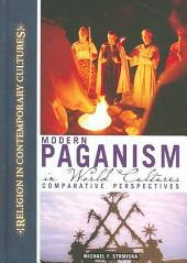 Modern Paganism in World Cultures: Comparative Perspectives