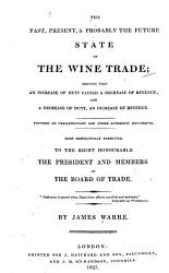 Past Present Probably The Future State Of The Wine Trade  Book PDF