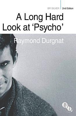 A Long Hard Look at  Psycho