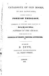 Catalogue of Old Books: Consisting Chiefly of Foreign Theology, on Sale