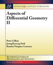 Aspects of Differential Geometry II