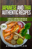 Japanese And Thai Authentic Recipes PDF