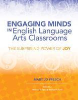 Engaging Minds in English Language Arts Classrooms PDF