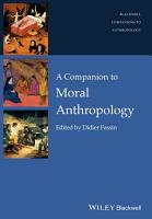 A Companion to Moral Anthropology PDF