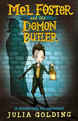 Mel Foster and the Demon Butler PDF